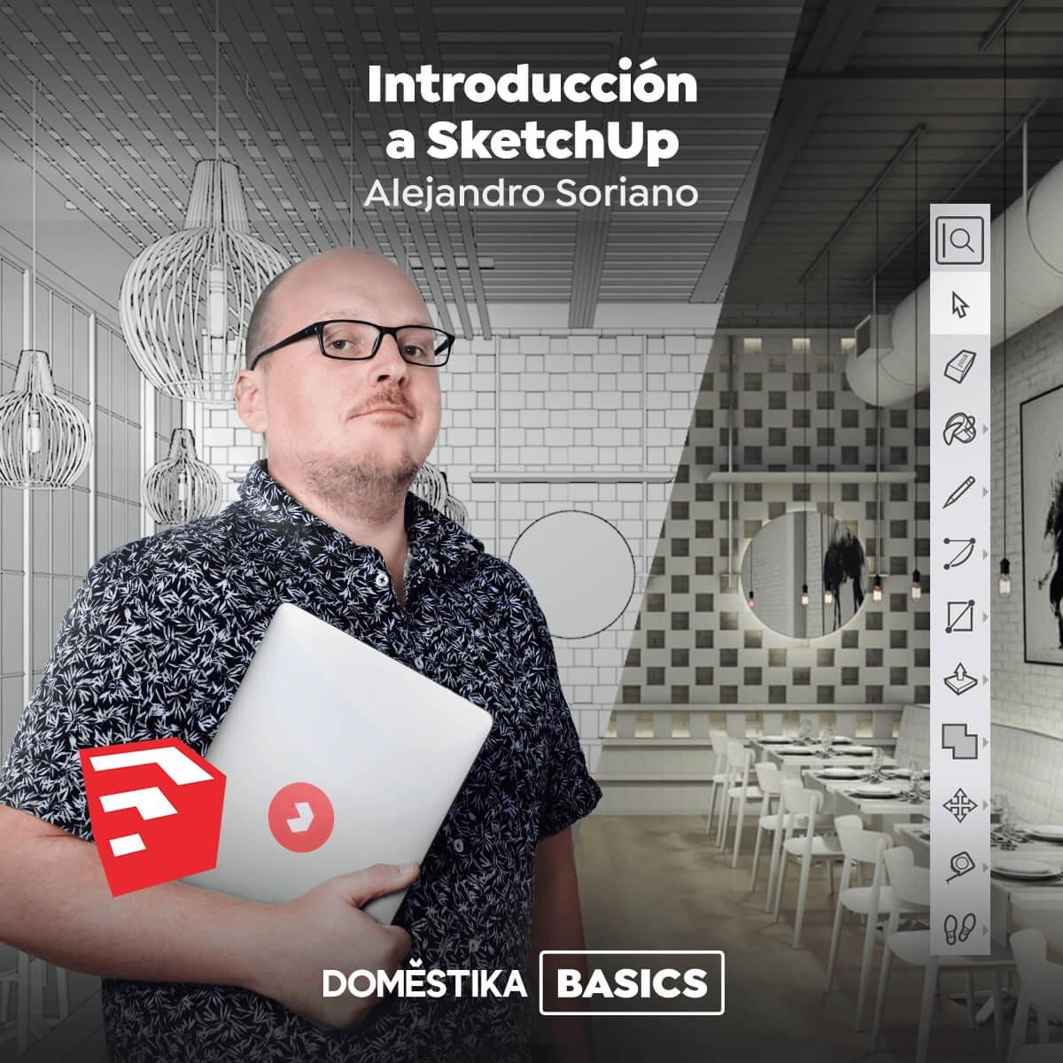 Nuevo curso en Domestika de Alejandro Soriano: Introducción a SketchUp